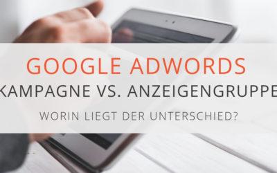 Unterschied AdWords Konto, Kampagnen und Anzeigengruppen