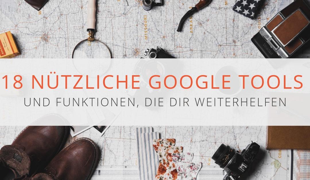 Google Tools und Funktionen