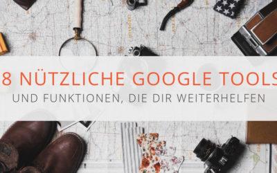 18 nützliche Google Tools und Funktionen die dir weiterhelfen