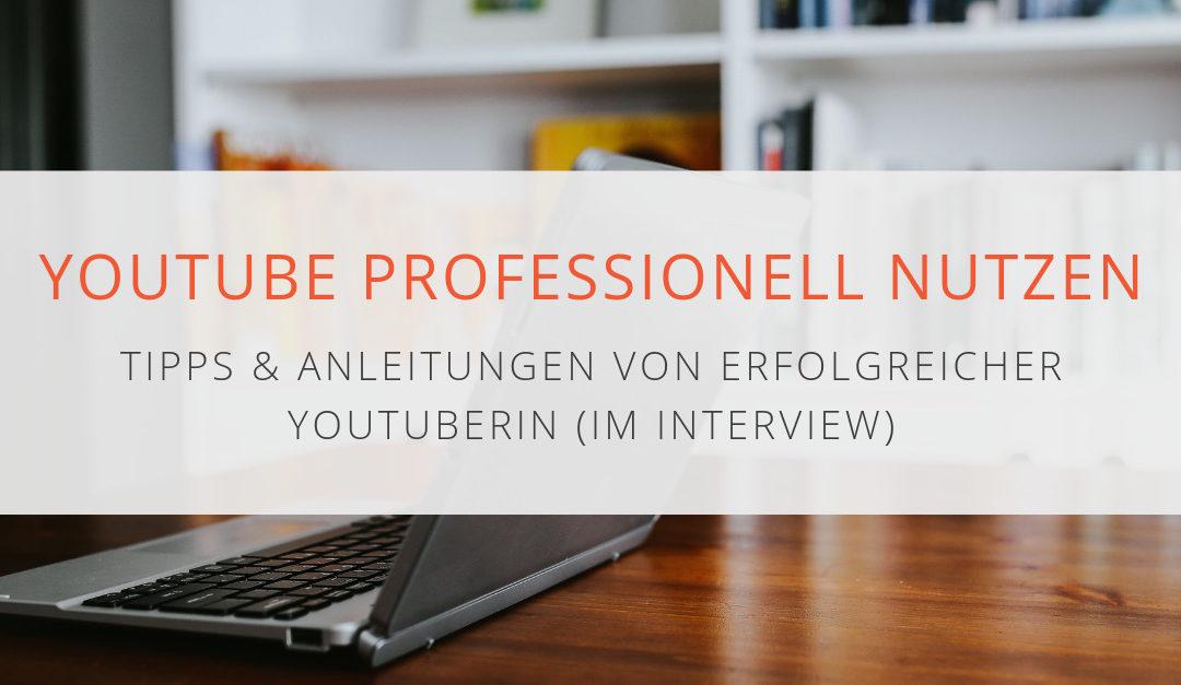 So baust du einen erfolgreichen YouTube Kanal für dein Business auf