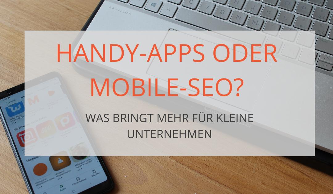 Handy App oder mobile SEO