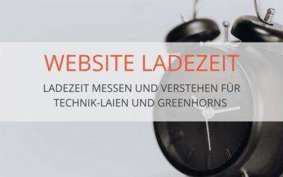 Ladezeit deiner Website messen und beurteilen (Teil 1)